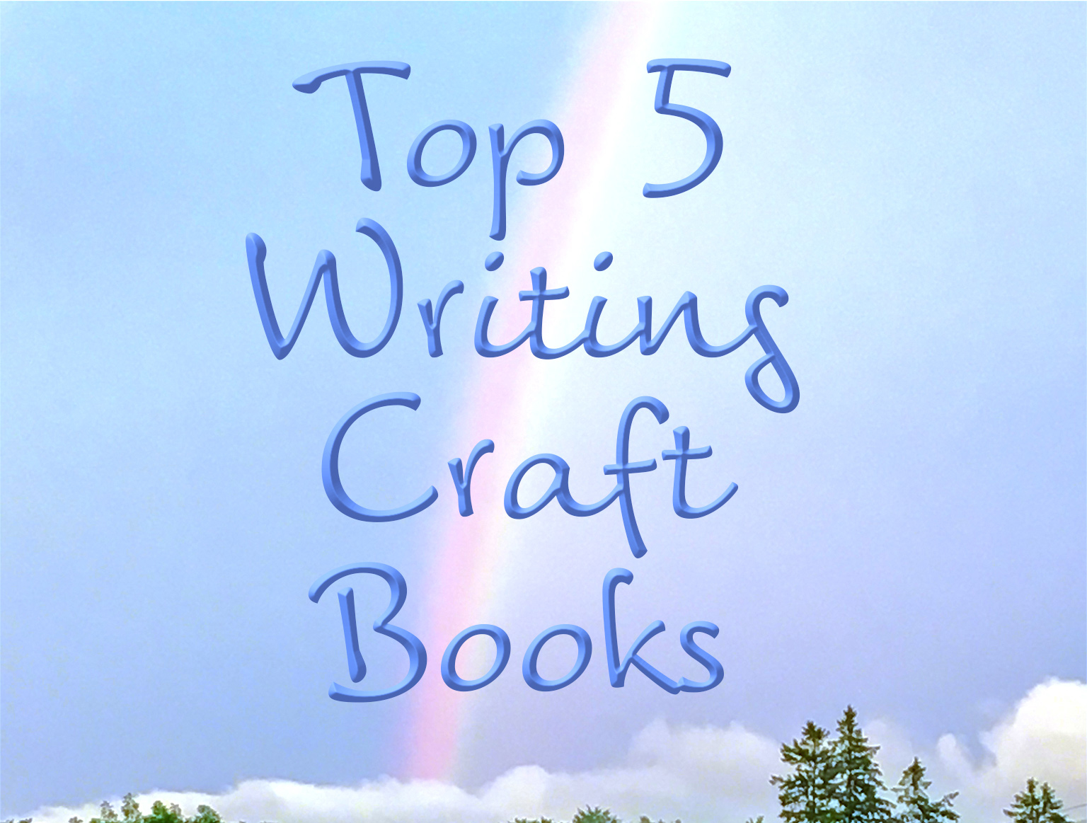 Top 5 Writing Craft Books