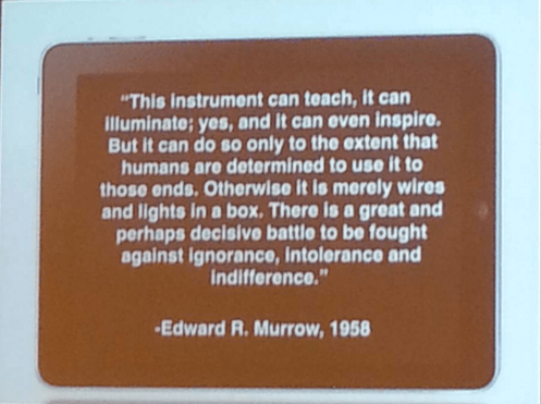 Murrow quote from ONA15