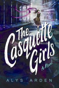 The Casquette Girls by Alys Arden 2015