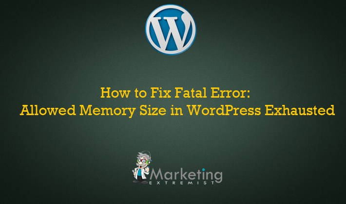 Fix WordPress Fatal error Allowed memory size of bytes exhausted