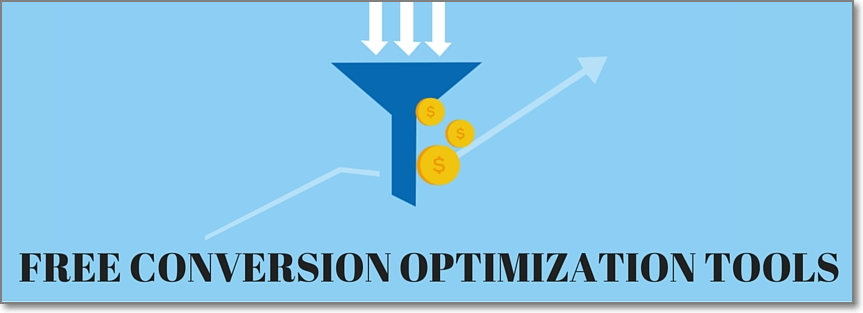 Increase Your ROI With These Free Conversion Optimization Tools