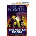 Christoper Fowler - The Water Room