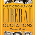 The Dictionary of Liberal Quotations - book cover
