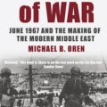 Six Days of War by Micahel B Oren