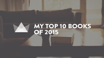 my top 10 books 2015