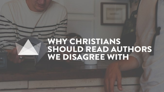 why Christians should read authors disagree
