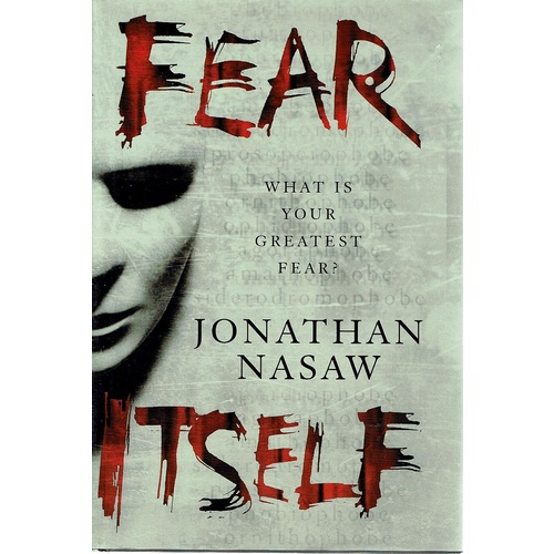 Fear Itself What Is Your Greatest Fear Nasaw Jonathan Marlowes