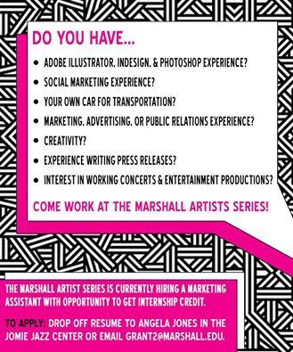 Marshall Artist Series is looking for fall intern - SOJMC Interns