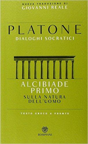 Platone: Alcibiade I°, o maggiore