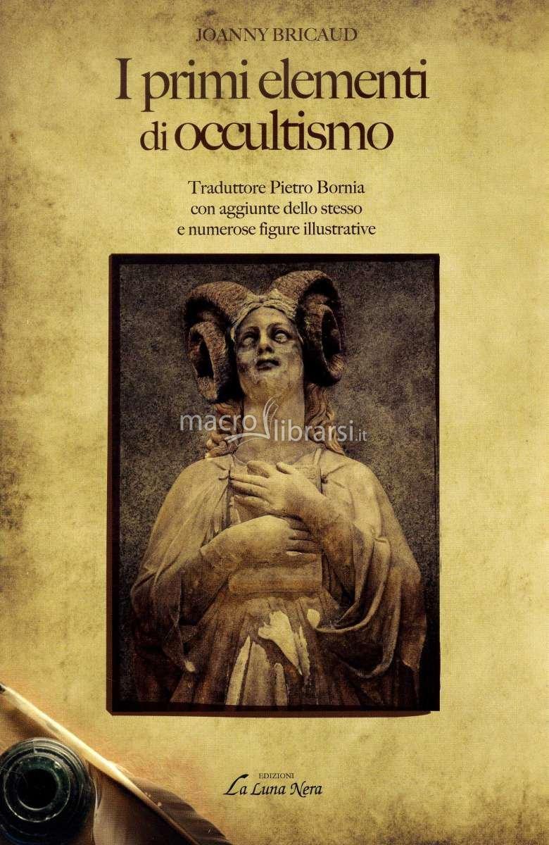 Joanny Bricaud: Primi elementi di occultismo