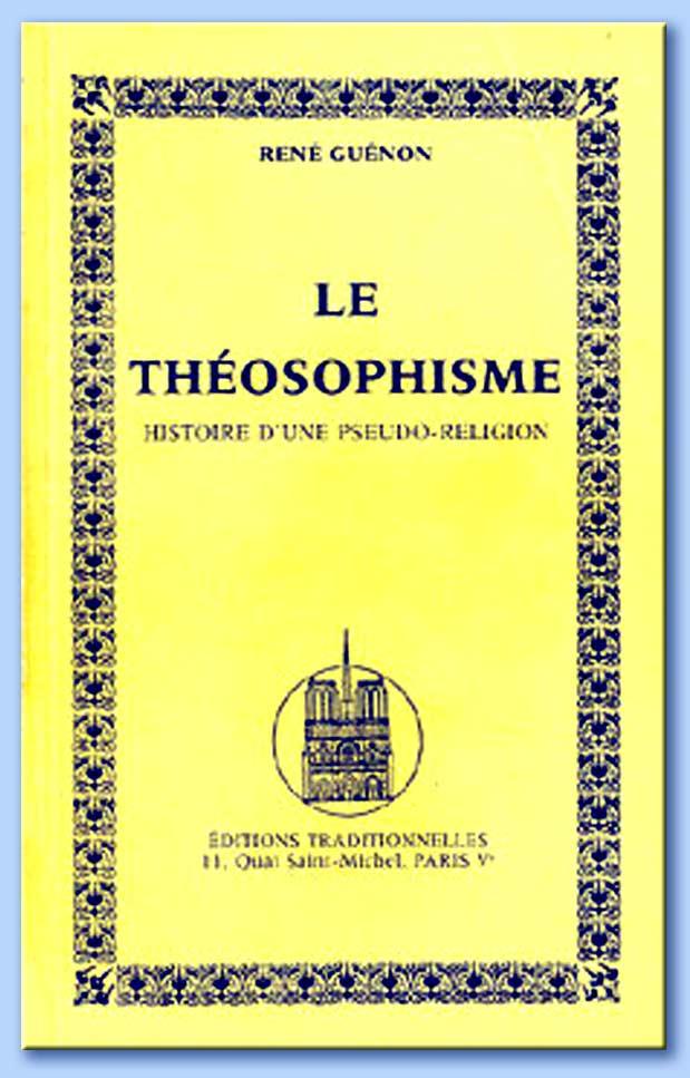 René Guénon: Il teosofismo