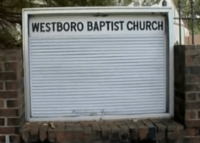 Westboro Baptist Church sign Westboro cult