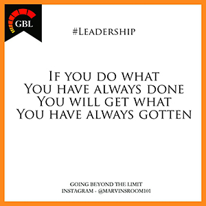 Leadership quote from Marvinsroom101 instagram
