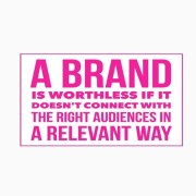 A text image that brands must connect in relevant ways