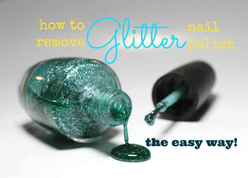 How To Remove Glitter Nail Polish No Foil Needed