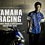 2015YAMAHA RACING ORIGINAL WEAR & ACCESSORIES 3月末までご予約プライスで!