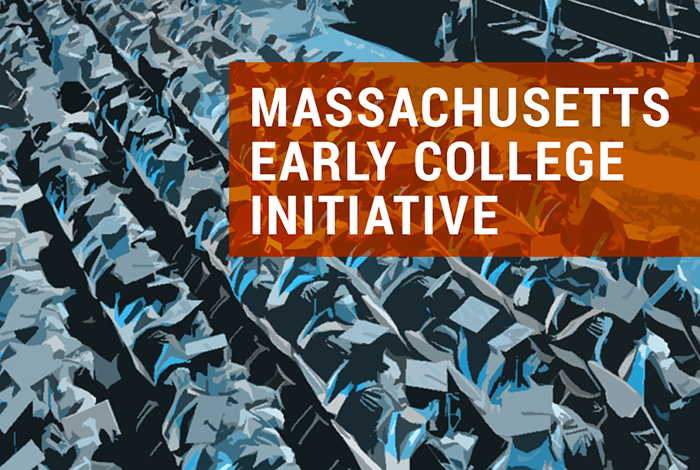 Massachusetts Early College Initiative / Massachusetts Department of