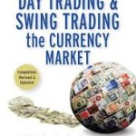 Amazon Com Day Trading And Swing Trading The Currency
