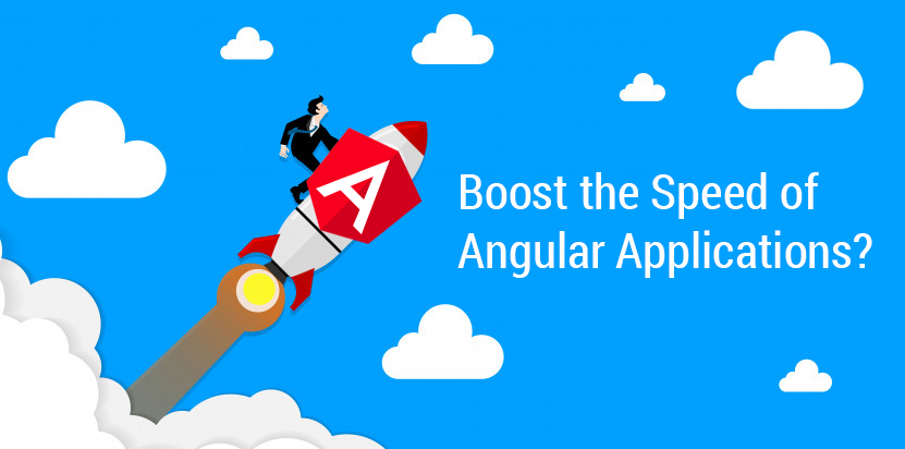 How to boost the speed of your Angular Applications? Matrid Technologies