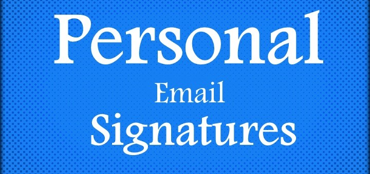 How to write a best email signatures for personal use?