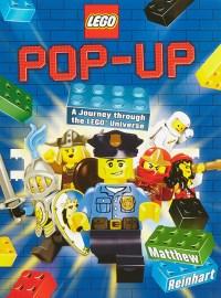 LEGO Pop-Up: A Journey through the LEGO Universe - Matthew ...