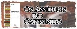 Os assíduos do Cafezinho