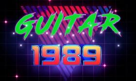 GUITAR 1989 – The Sequel to Guitar 1988!
