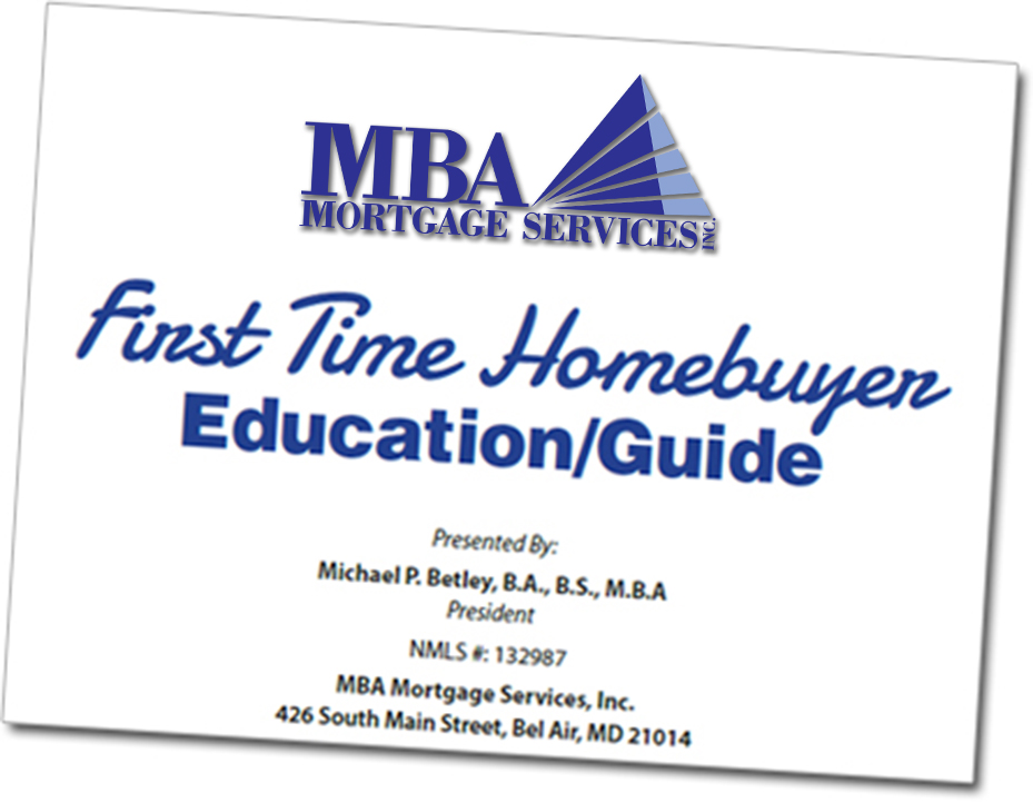 Request Your Free Copy of our exclusive MBA Mortgage \u0027First Time
