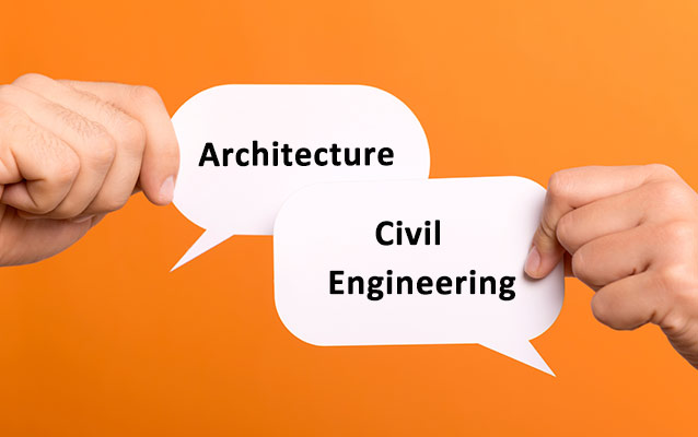 Difference between Architecture & Civil Engineer.
