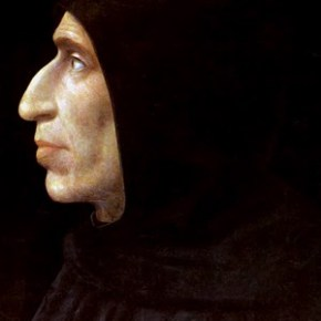 Luther didn't start the fire: Girolamo Savonarola (1452-1498)