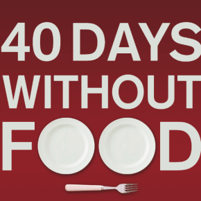 Announcing Russ Masterson's 40 Days Without Food: Divine Goodness to a Starving Soul
