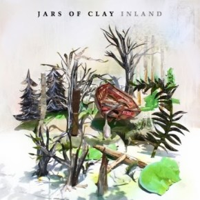 New Music: Jars of Clay's Inland