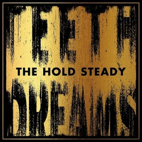 New Music: The Hold Steady's Teeth Dreams