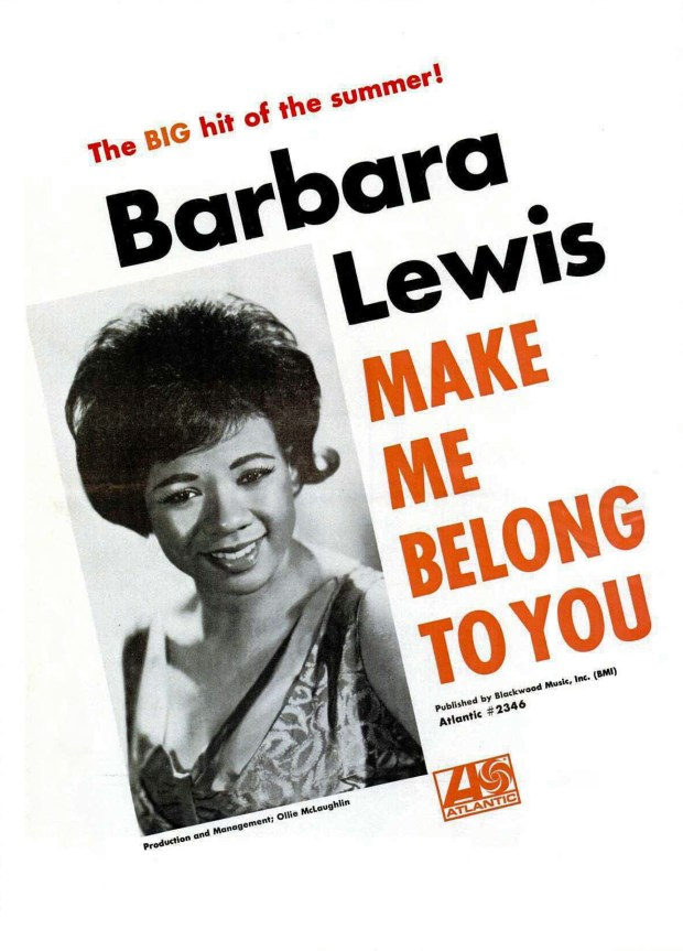 "A ATLANTIC RECORDS AD BILLBOARD PAGE RIP: ""No One""/""Make Me Belong To You,"" Barbara Lewis July 9, 1966 (click on image 2x for largest view)"