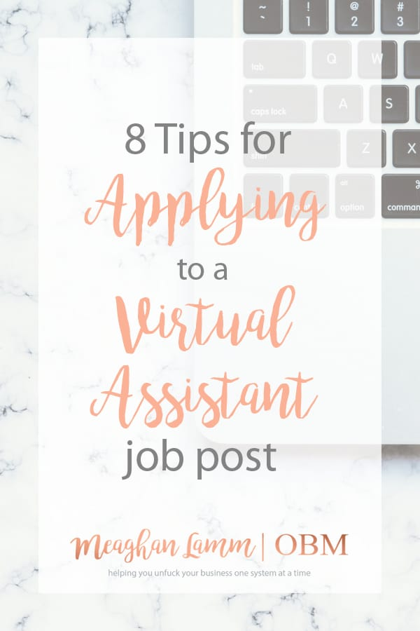 8 Tips for Applying to a Virtual Assistant Job Post - Meaghan Lamm OBM