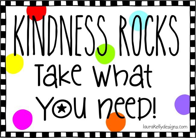 Kindness Rocks and a Free Printable - Laura Kelly\u0027s Inklings