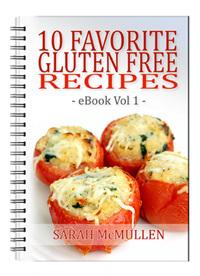 10 Favorite Gluten Free Recipes eBook Vol 1