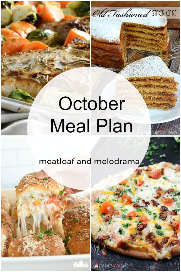 October Monthly Meal Plan - Meatloaf and Melodrama