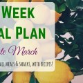 2 Week Meal Plan for Late March: A frugal plan with ideas for all meals and snacks. Even includes recipes!