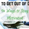 How to get out of debt: 14 ways to stay motivated