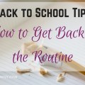Back to School Tips- How to Get Back to the Routine