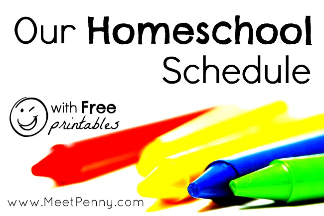 Our Homeschool Schedule (with Free Printables to Make Life Easier - homeschool schedule template