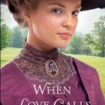 Book Review: When Love Calls by Lorna Seilstad