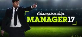Tempo di calcio, e Championship Manager 17 torna su App Store
