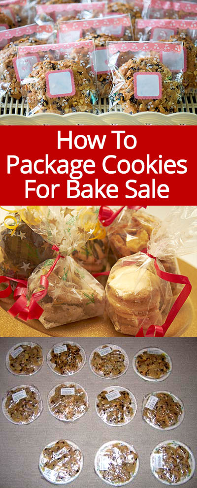 How To Package Cookies For A Bake Sale \u2013 Melanie Cooks - easy bake sale goodies