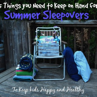 5 Things You Need to Have on Hand For Summer Sleepovers to Keep Kids Healthy