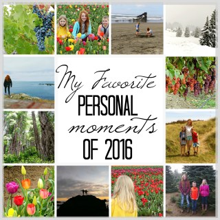 My Favorite Personal Moments of 2016