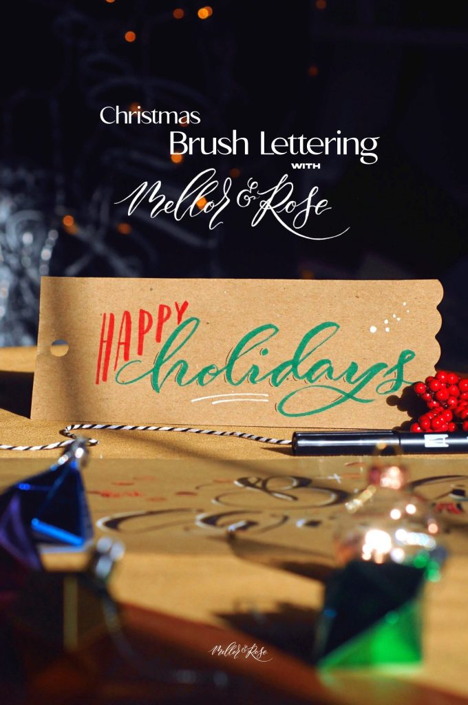 Christmas Brush Lettering with Mellor & Rose