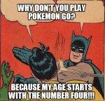 Play Pokemon You Don T Go Meme