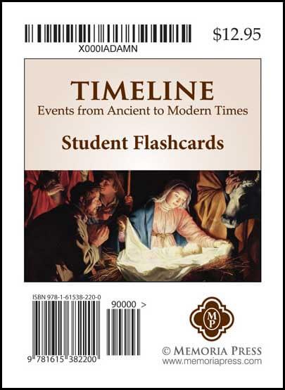 Timeline Student Flashcards Memoria Press